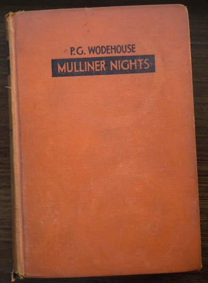 P.G. Wodehouse Mulliner Nights 1933 1st ed Doubleday Doran