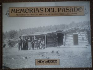 Memorias del Pasado New Mexico Magazine 1996 Calendar of Photos