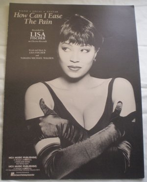 How Can I Ease The Pain Sheet Music Lisa Fischer 1991 MCA Publishing