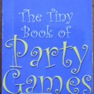 The Tiny Book of Party Games Marks and Spencer 2001