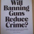 Will Banning Guns Reduce Crime H L Richardson 1975 article leaflet True Magazine