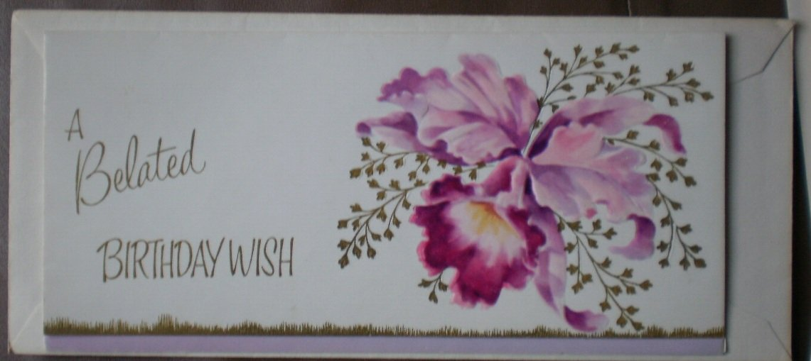 Belated Birthday Card Simply Elegant Orchid Cattleya Flower Vintage Greeting