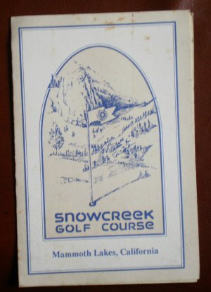 Vintage Golf Scorecard Snowcreek Golf Course Mammoth Lakes California