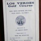 Vintage Golf Scorecard Los Verdes Golf Course Palos Verdes CA