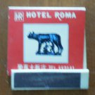 Vintage Matchbook Hotel Roma Steak Restaurant Blue Matches
