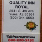 Vintage Matchbook Quality Inn Royal Yuma AZ Matches