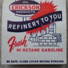 Vintage Matchbook Erickson Oil Products Refinery Valu Centers Matches