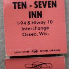 Vintage Matchbook Ten Seven Inn 10 7 Osseo Wisconsin Matches