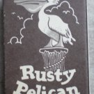 Vintage Matchbook Rusty Pelican Restaurant Newport Beach Alameda CA Matches Matchbox