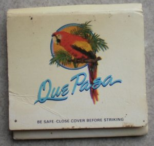 Vintage Matchbook Que Pasa Restaurant Matches