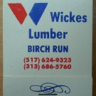 Vintage Matchbook Wickes Lumber Birch Run Matches