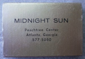 Vintage Matchbook Midnight Sun Peachtree Center Atlanta Georgia Matches Matchbox