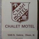 Vintage Matchbook Chalet Motel Dixon Illinois Matches