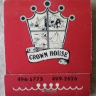 Vintage Matchbook Crown House Restaurant California Matches