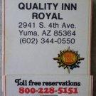 Vintage Matchbook Quality Inn Royal Yuma Arizona Matches