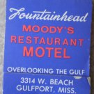 Vintage Matchbook Fountainhead Moody Restaurant Motel Gulfport Mississippi Matches