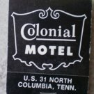 Vintage Matchbook Colonial Motel Columbia Tennessee Matches
