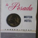 Vintage Matchbook La Posada Motor Hotel Laredo Texas Matches