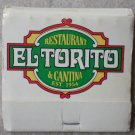 Vintage Matchbook El Torito Restaurant Cantina Matches