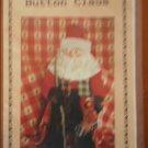 """Button Claus SP23 18"""" Tall Santa Dianna Marcum Publications"""