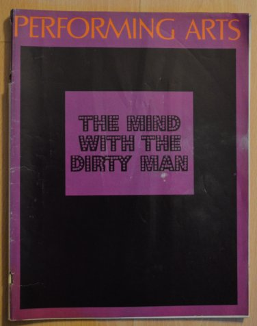 Performing Arts The Mind With The Dirty Man April 1973 V7 #4 Music Center
