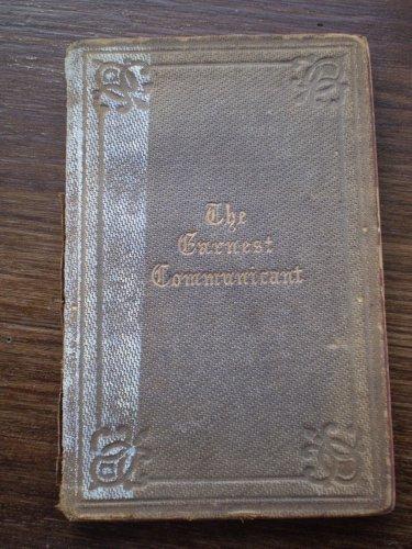 The Earnest Communicant Ashton Oxenden 1860