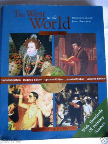 The West in the World : A Mid-Length Narrative History by Joyce E. Salisbury...