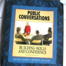 Public Conversations, Building Skills and Confidence [Paperback]