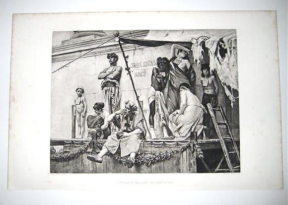 'The Slave Market,Ancient Rome, By Boulanger. Gravure 1880's