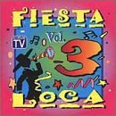 Fiesta Loca Vol. 3  Various Artists