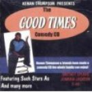 The Good Times Comedy Cd