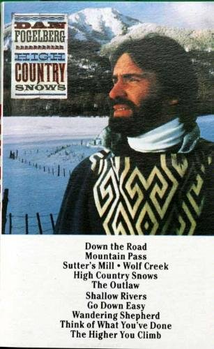 High Country Snows Dan Fogelberg