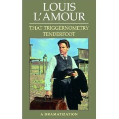 That Triggernometry Tenderfoot by  Louis L'Amour 0553472887