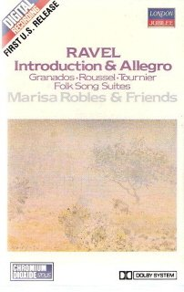 Ravel: Introduction & Allegro Etc  Marisa Robles and Friends