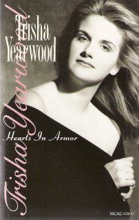 Hearts in Armor  Trisha Yearwood