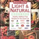 Brand Name Light & Natural Cookbook 1551859009