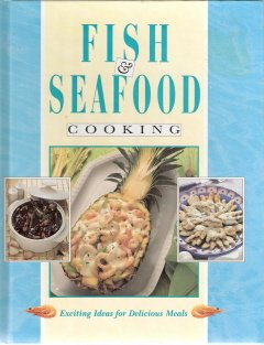 Fish & Seafood Cooking Exciting Ideas for Delicious Meals 1569874387