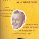 Bing Crosby's Pick of Popular Songs