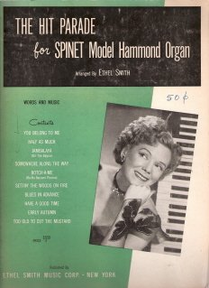 The Hit Parade for Spinet Model Hammond Organ