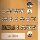 Down Melody Lane for All Organs