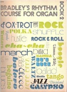 Bradley's Rhythm Course for Organ Book 2.