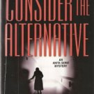 Consider The Alternative by  Irene Marcuse 037326464x