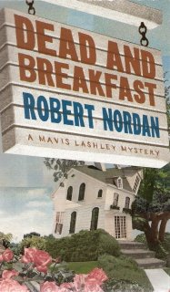 Dead And Breakfast by  Robert Nordan 0373264658