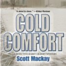 Cold Comfort by Scott Mackay 0373264860