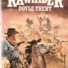 The Rawhider by  Doyle Trent 0821727397