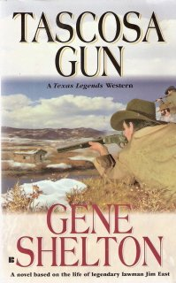 Tascosa Gun by  Gene Shelton 0425172570