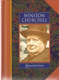 Winston Churchill Quotations by Winston Churchill 0711709807