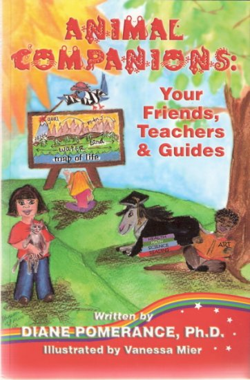 Animal Companions: Your Friends, Teachers & Guides Diane Pomerance, Ph.D. 0970850026