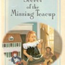 Secret of the Missing Teacup by Marianee Hering  078143064x