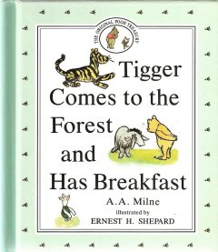 Tigger Comes To The Forest and Has Breakfast by A.A. Milne 0525449280
